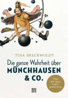 Tina Breckwoldt: Die ganze Wahrheit über Münchhausen & Co., Buch