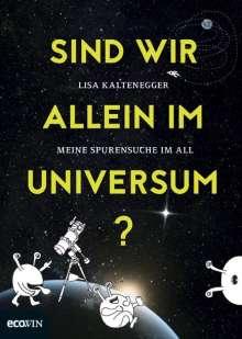 Lisa Kaltenegger: Sind wir allein im Universum?, Buch