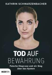 Kathrin Schwarzenbacher: Tod auf Bewährung, Buch