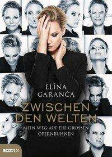 Elina Garanca: Zwischen den Welten, Buch
