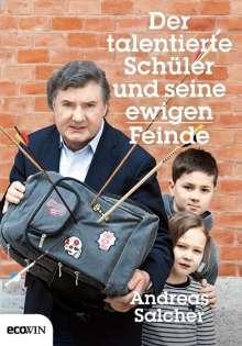 Andreas Salcher: Der talentierte Schüler und seine ewigen Feinde, Buch