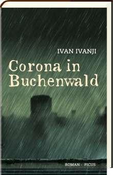 Ivan Ivanji: Corona in Buchenwald, Buch