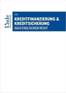Andreas Göller: Kreditfinanzierung & Kreditsicherung nach englischem Recht, Buch