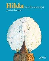 Emilio Urberuaga: Hilda, das Riesenschaf, Buch