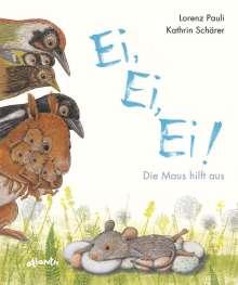Lorenz Pauli: Ei, Ei, Ei! Die Maus hilft aus, Buch