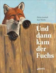 Heinz Janisch: Und dann kam der Fuchs, Buch