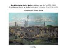 Maennig Barbara: Der historische Hafen Berlin in Grafik und Malerei, Buch
