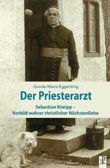 Gunda Maria Eggerking: Der Priesterarzt, Buch