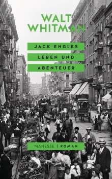 Walt Whitman: Jack Engles Leben und Abenteuer, Buch