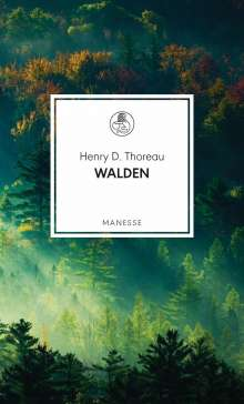 Henry D. Thoreau: Walden, Buch