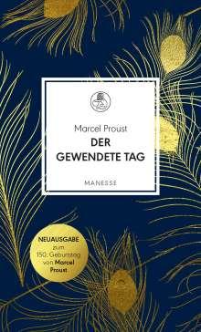 Marcel Proust: Der gewendete Tag, Buch