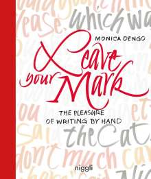 Monica Dengo: Leave Your Mark, Buch
