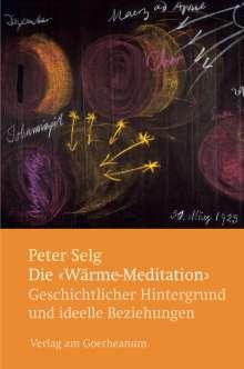 """Peter Selg: Die """"Wärme-Meditation"""", Buch"""