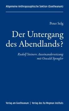Peter Selg: Der Untergang des Abendlands?, Buch