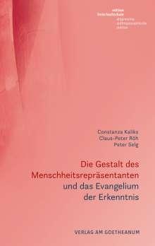 Constanza Kaliks: Die Gestalt des Menschheitsrepräsentanten und das Evangelium der Erkenntnis, Buch