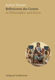 Eckart Förster: Reflexionen des Geistes, Buch