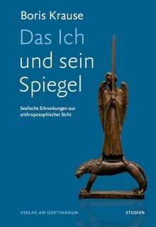 Boris Krause: Das Ich und sein Spiegel, Buch
