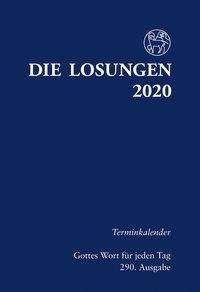 Die Losungen 2020 für Deutschland - Terminkalender, Buch
