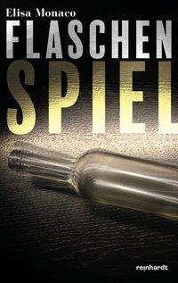 Elisa Monaco: Flaschenspiel, Buch