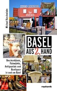 Michael Koschmieder: Basel aus 2. Hand, Buch