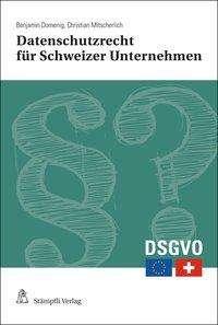 Benjamin Domenig: Datenschutzrecht für Schweizer Unternehmen, Buch