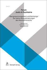 Manfred Stuber: Übergangsmanagement und Nachsorge: Die wahren Herausforderungen des Massnahmerechts, Buch