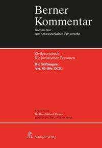 Hans Michael Riemer: Die juristischen Personen. Die Stiftungen. Art. 80-89c ZGB, Buch