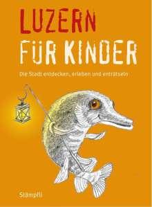 Katrin Blum: Luzern für Kinder, Buch