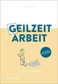 Dino Beerli: Geilzeitarbeit, Buch
