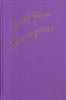 Rudolf Steiner: Kosmogonie. Populärer Okkultismus. Das Johannes-Evangelium. Die Theosophie an Hand des Johannes-Evangeliums, Buch