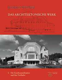 Rudolf Steiner: Das architektonische Werk 01, Buch