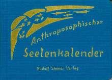 Rudolf Steiner: Anthroposophischer Seelenkalender. 52 Wochensprüche, Buch