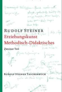 Rudolf Steiner: Erziehungskunst, Methodisches - Didaktisches, Buch