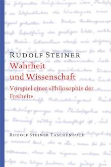 Rudolf Steiner: Wahrheit und Wissenschaft, Buch