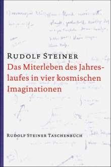 Rudolf Steiner: Das Miterleben des Jahreslaufes in vier kosmischen Imaginationen, Buch