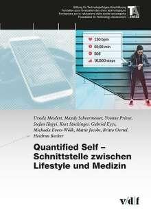 Ursula Meidert: Quantified Self - Schnittstelle zwischen Lifestyle und Medizin, Buch