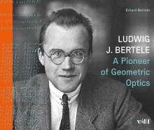 Erhard Bertele: Ludwig J. Bertele, Buch