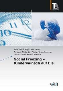 Sarah Fässler: Social Freezing - Kinderwunsch auf Eis, Buch