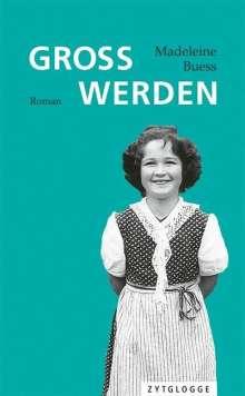 Madeleine Buess: Gross werden, Buch