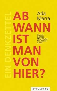 Ada Marra: Ab wann ist man von hier?, Buch