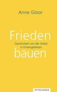 Anne Gloor: Frieden bauen, Buch