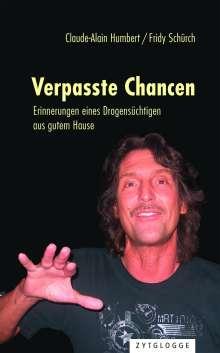 Claude-Alain Humbert: Verpasste Chancen, Buch