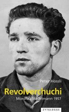 Peter Hossli: Revolverchuchi, Buch