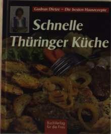 Gudrun Dietze: Schnelle Thüringer Küche, Buch