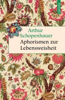 Arthur Schopenhauer: Aphorismen zur Lebensweisheit, Buch