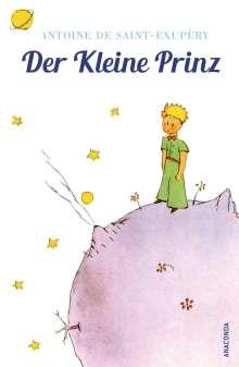 Antoine de Saint-Exupéry: Der Kleine Prinz (Mit den farbigen Zeichnungen des Verfassers), Buch