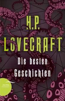 H. P. Lovecraft: H. P. Lovecraft - Die besten Geschichten, Buch