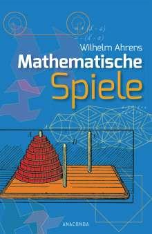 Wilhelm Ahrens: Mathematische Spiele, Buch