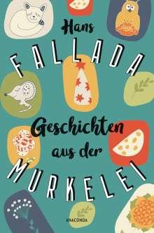Hans Fallada: Geschichten aus der Murkelei, Buch