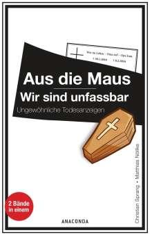 Christian Sprang: Aus die Maus / Wir sind unfassbar, Buch